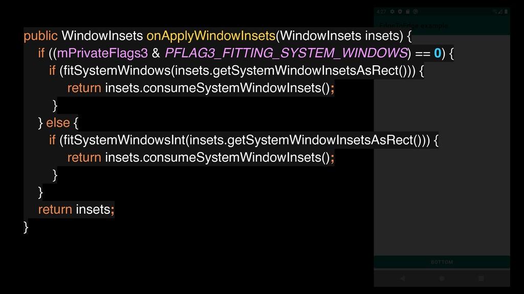 public WindowInsets onApplyWindowInsets(WindowI...