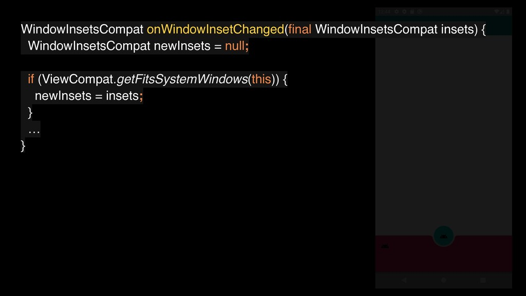 WindowInsetsCompat onWindowInsetChanged(final Wi...