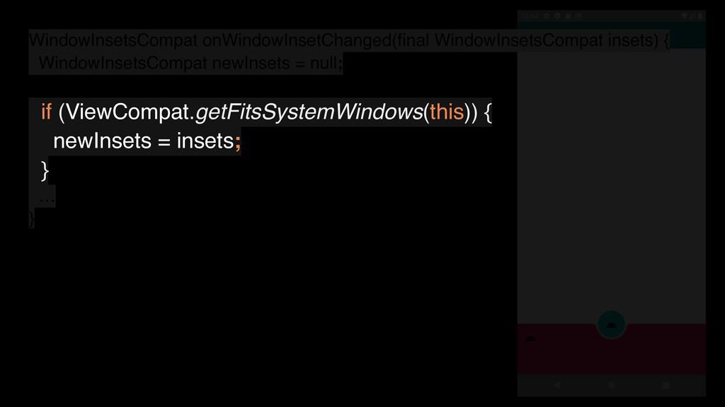 WindowInsetsCompat onWindowInsetChanged(final Wi...