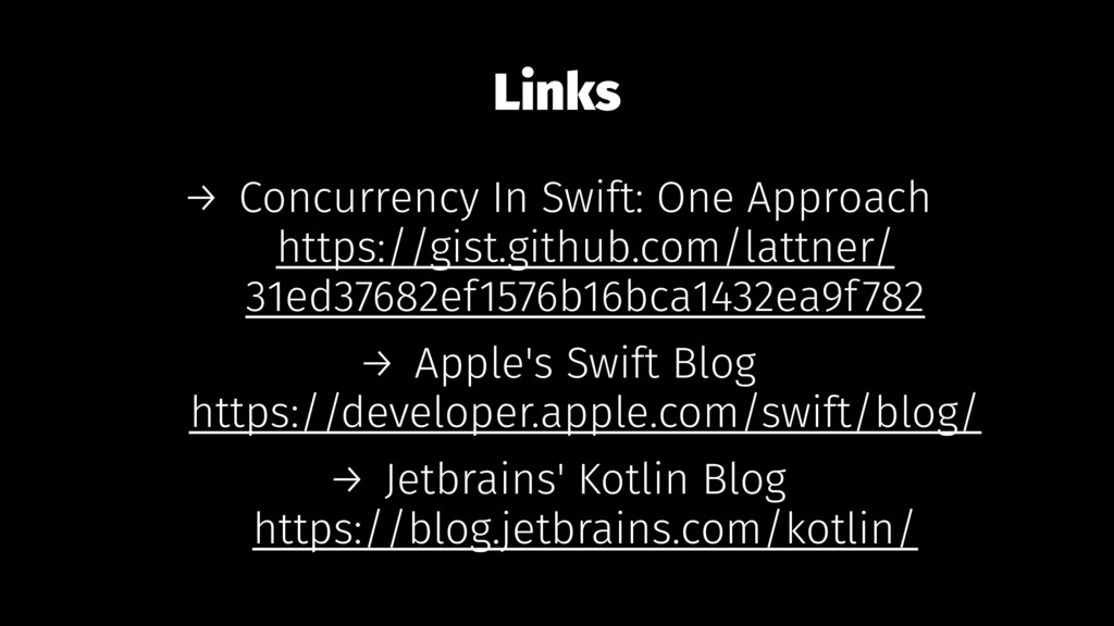 Links → Concurrency In Swift: One Approach http...