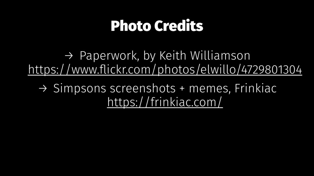 Photo Credits → Paperwork, by Keith Williamson ...
