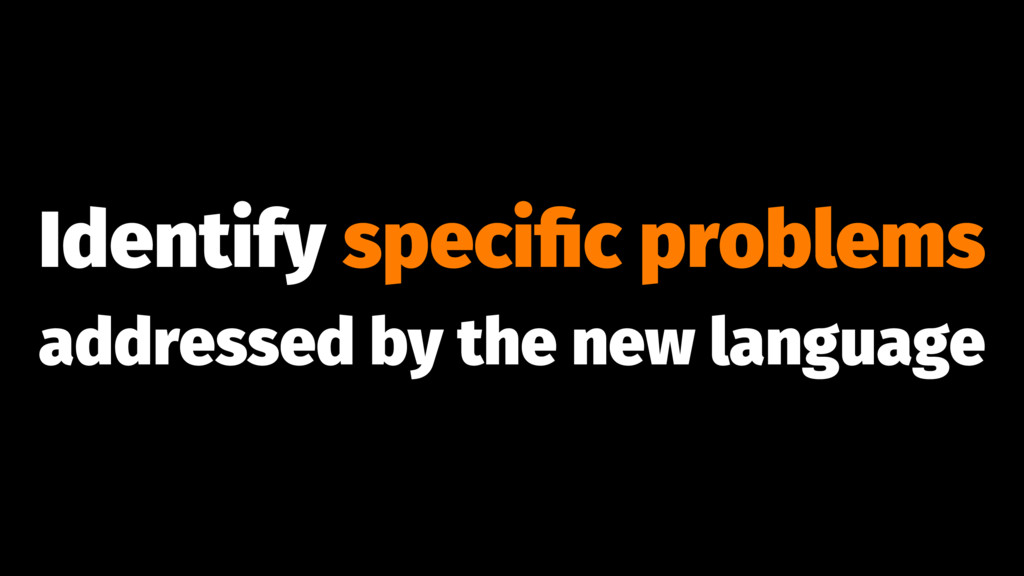 Identify specific problems addressed by the new ...