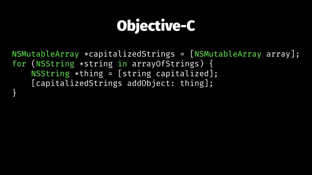 Objective-C NSMutableArray *capitalizedStrings ...