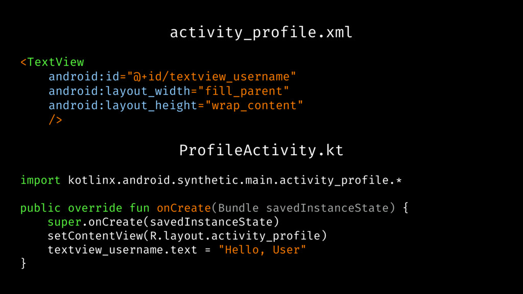 """activity_profile.xml <TextView android:id=""""@+id..."""