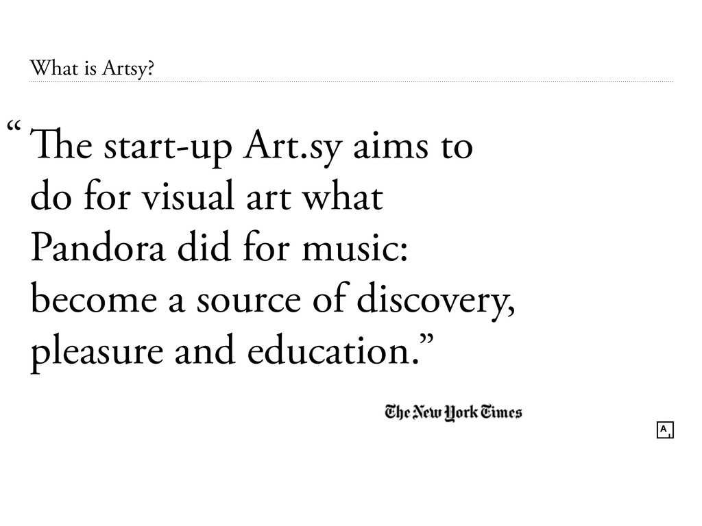 What is Artsy? The start-up Art.sy aims to do f...