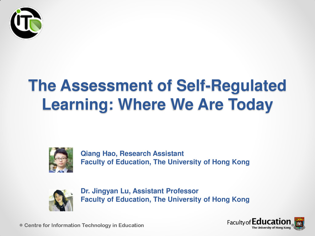 The Assessment of Self-Regulated Learning: Wher...
