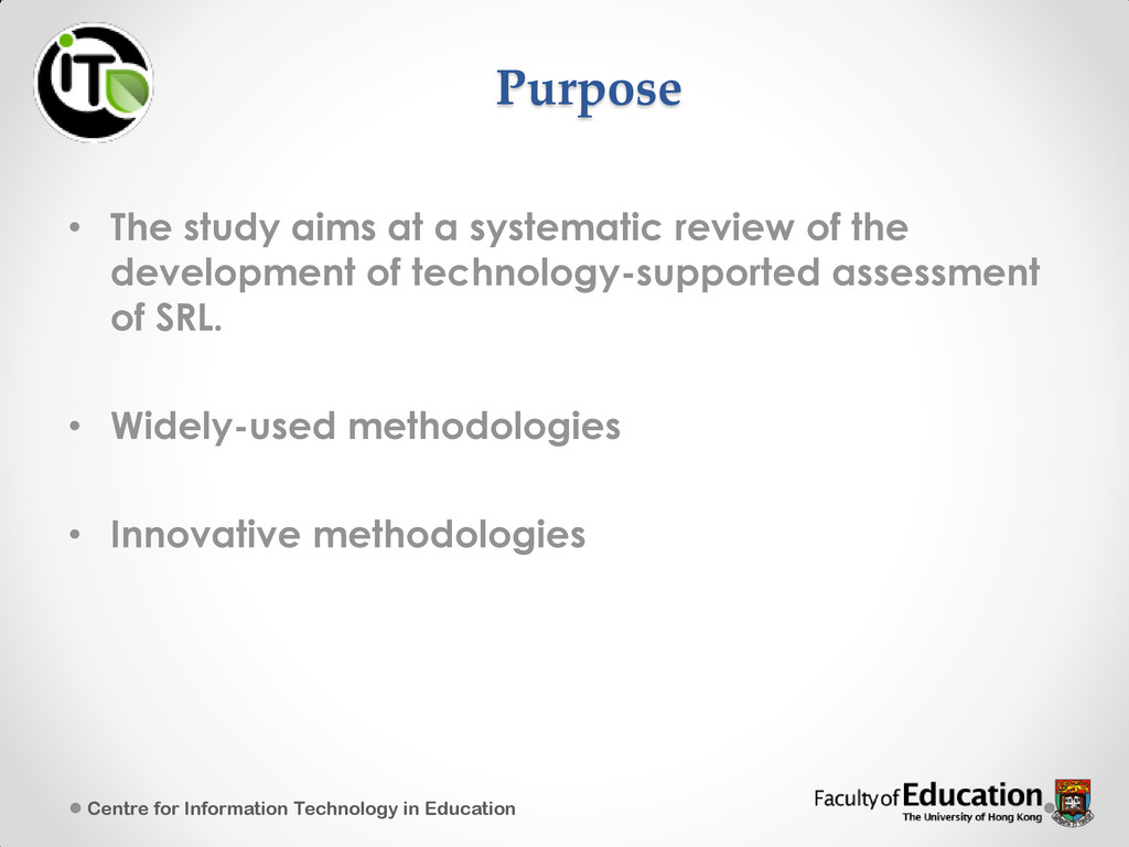 Purpose • The study aims at a systematic review...