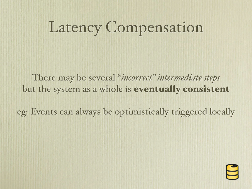 "Latency Compensation There may be several ""inco..."