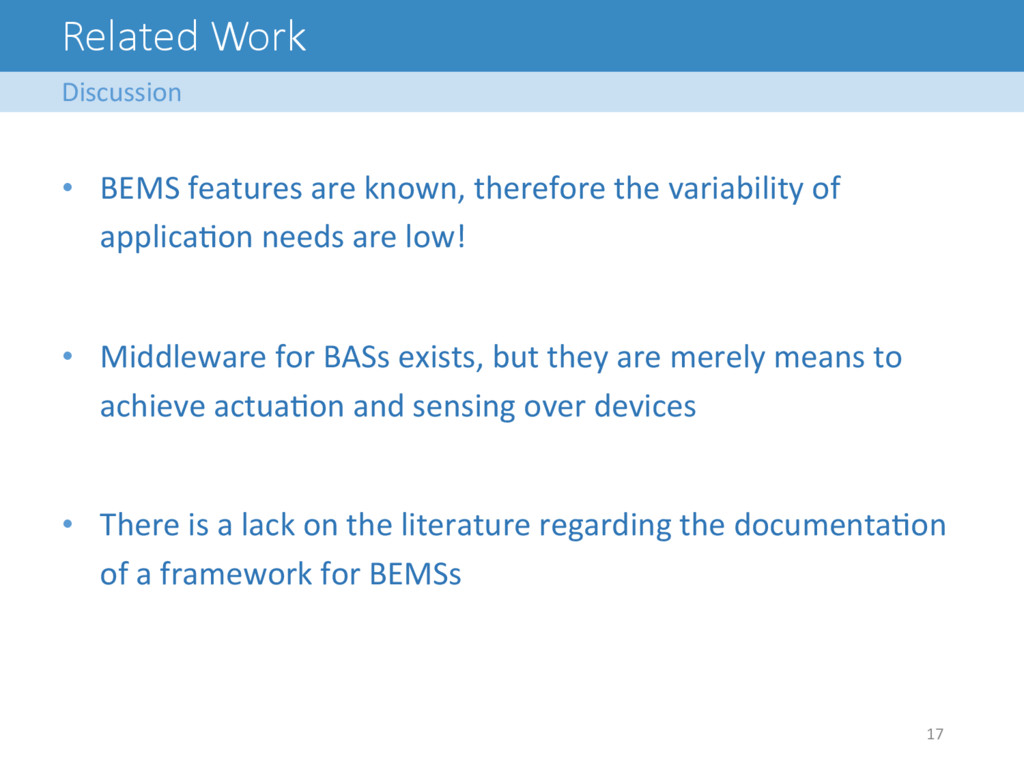 Related Work Discussion  17   • BEMS...