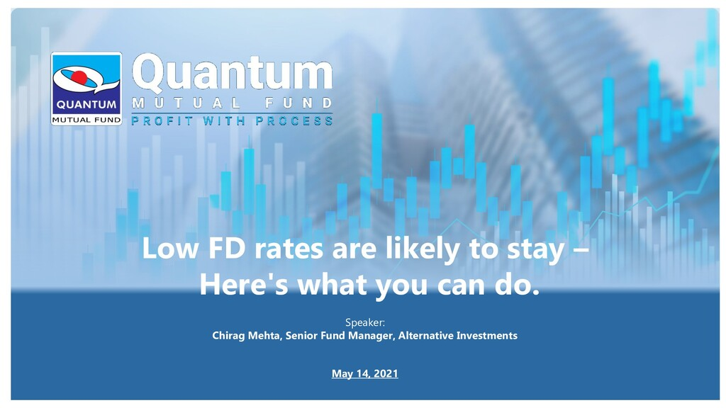 Low FD rates are likely to stay – Here's what y...