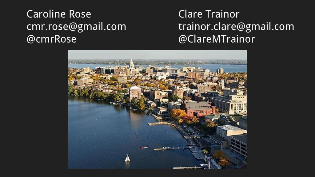 Clare Trainor trainor.clare@gmail.com @ClareMTr...