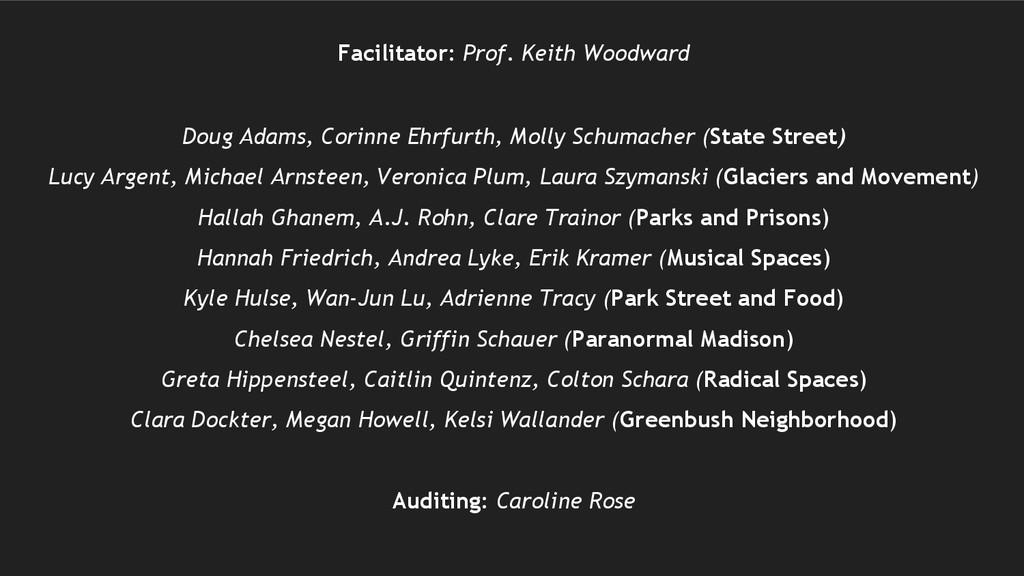 Facilitator: Prof. Keith Woodward Doug Adams, C...