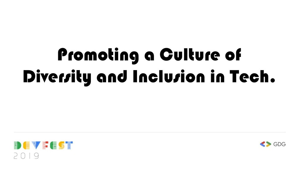 Promoting a Culture of Diversity and Inclusion ...