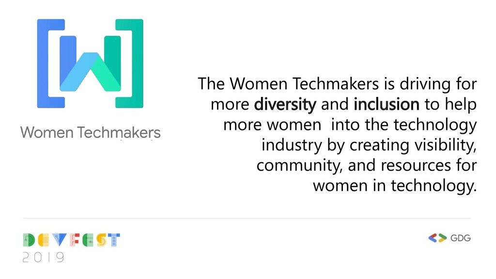 The Women Techmakers is driving for more divers...