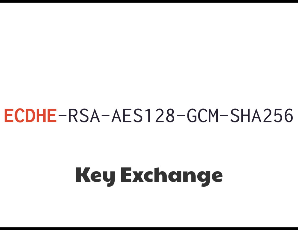 ECDHE-RSA-AES128-GCM-SHA256 Key Exchange
