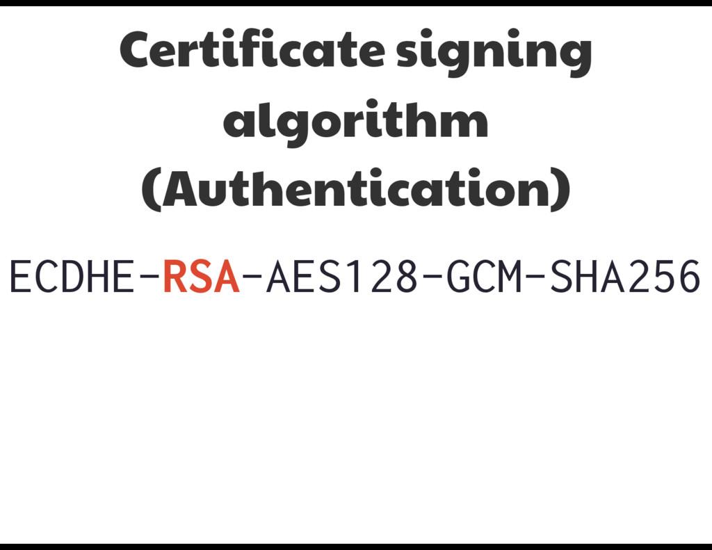 ECDHE-RSA-AES128-GCM-SHA256 Certificate signing...