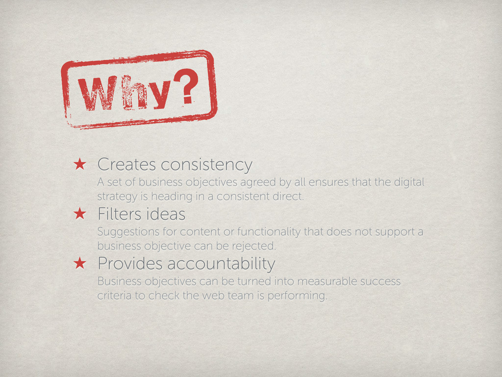 Why? ★ Creates consistency A set of business ob...