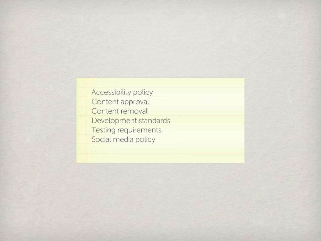 Accessibility policy Content approval Content r...