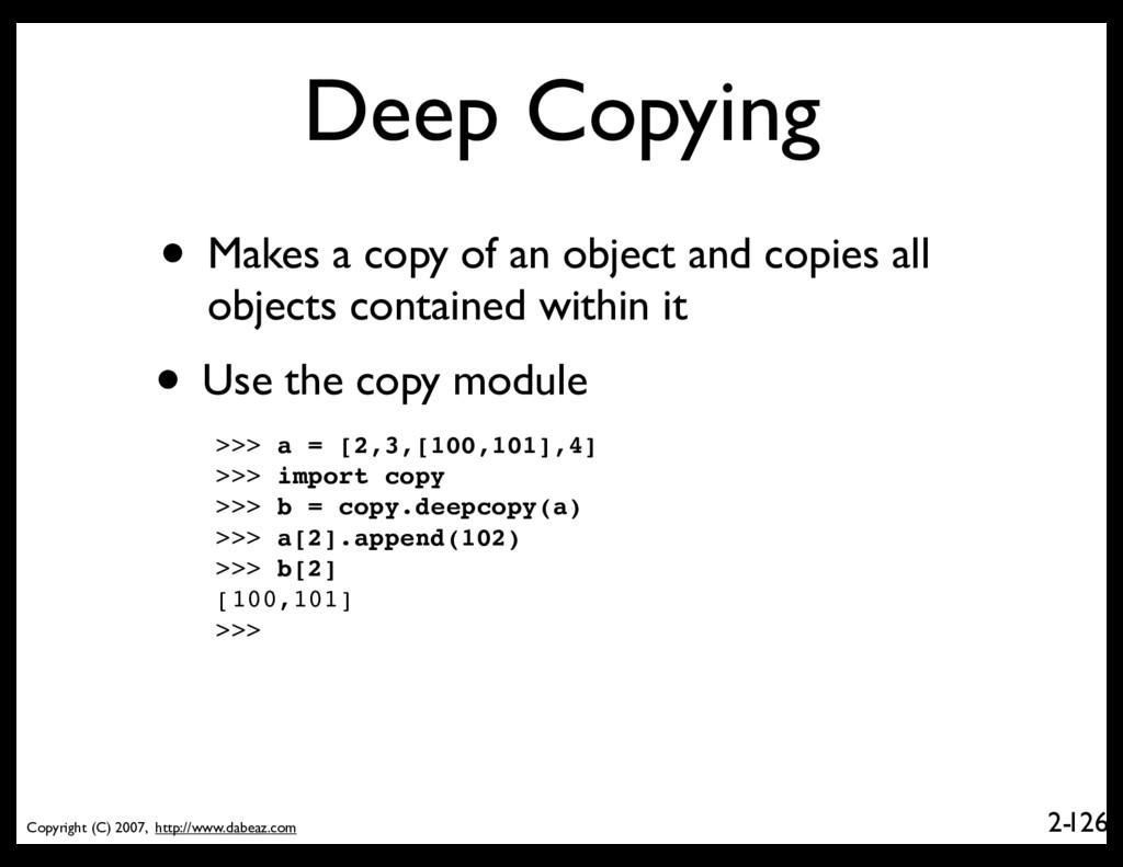Copyright (C) 2007, http://www.dabeaz.com 2- De...