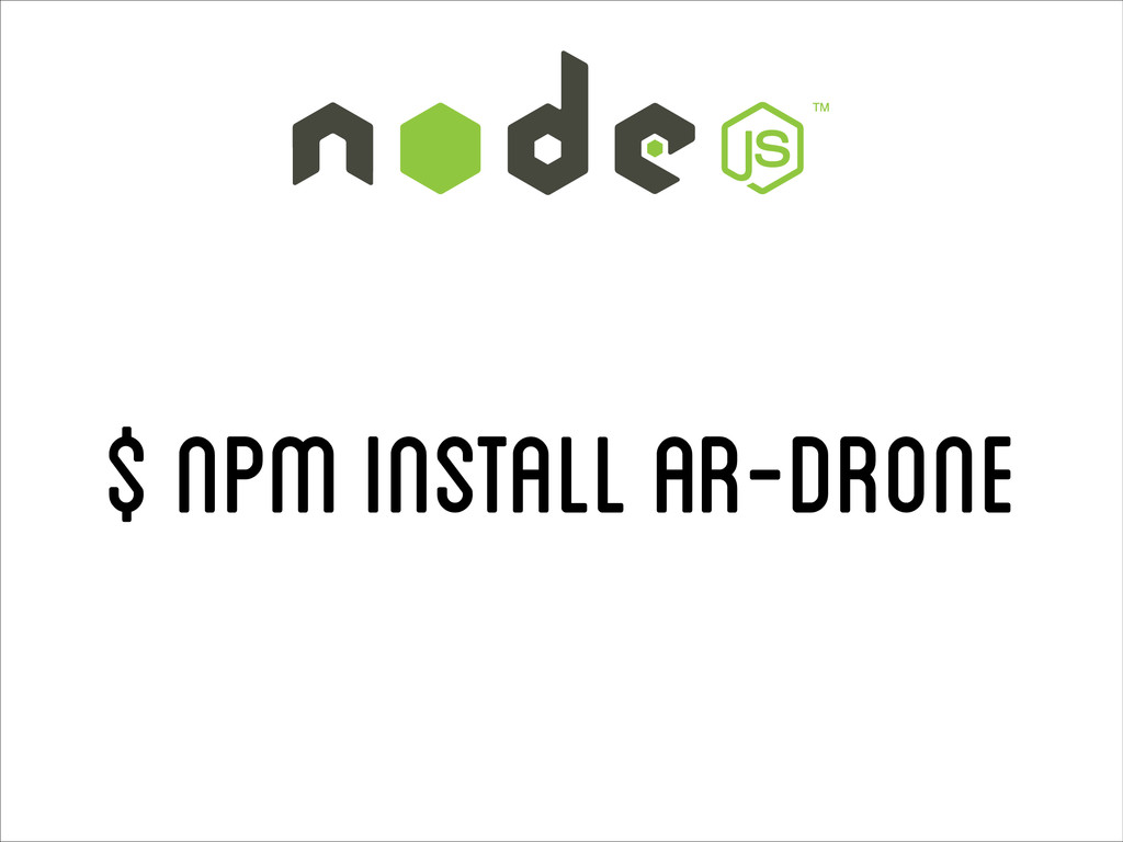 $ npm install ar-drone