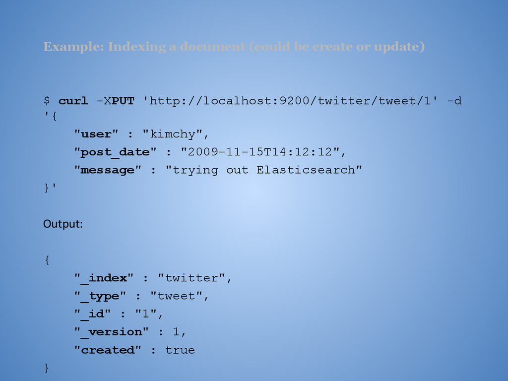 Example: Indexing a document (could be create o...