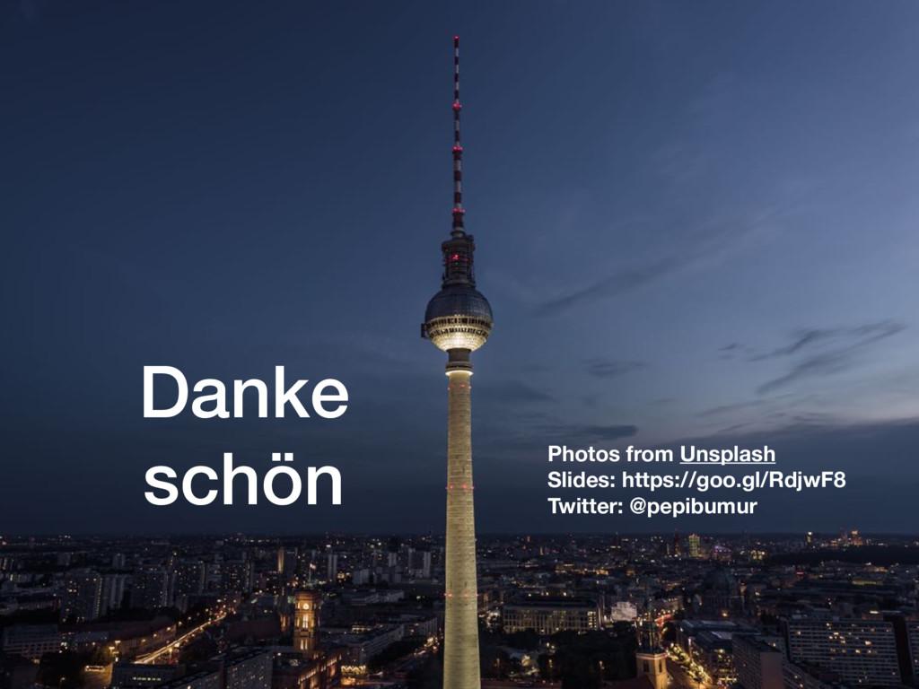 Danke schön Photos from Unsplash Slides: http...