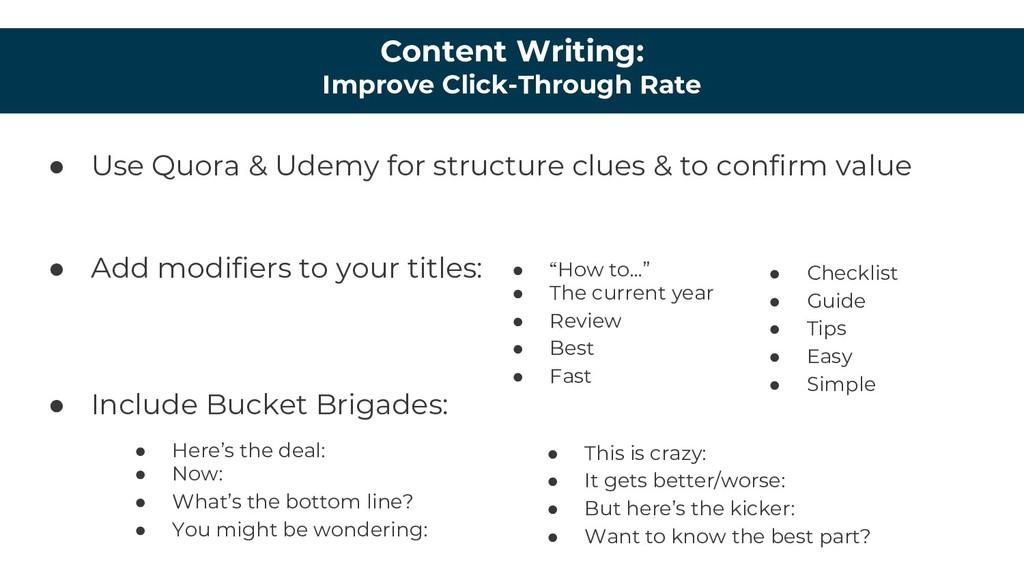 Content Writing: Improve Click-Through Rate ● U...