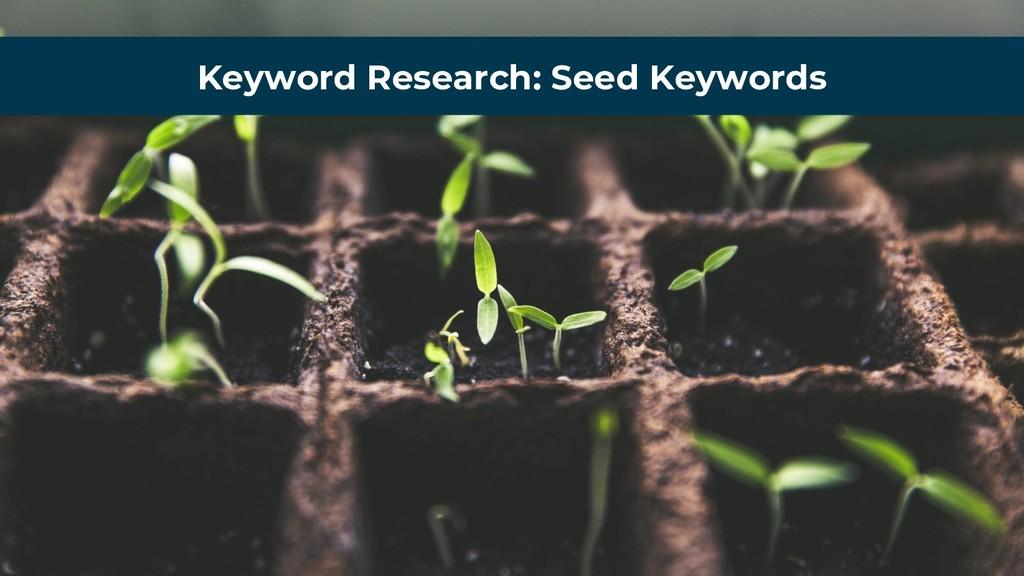 Keyword Research: Seed Keywords