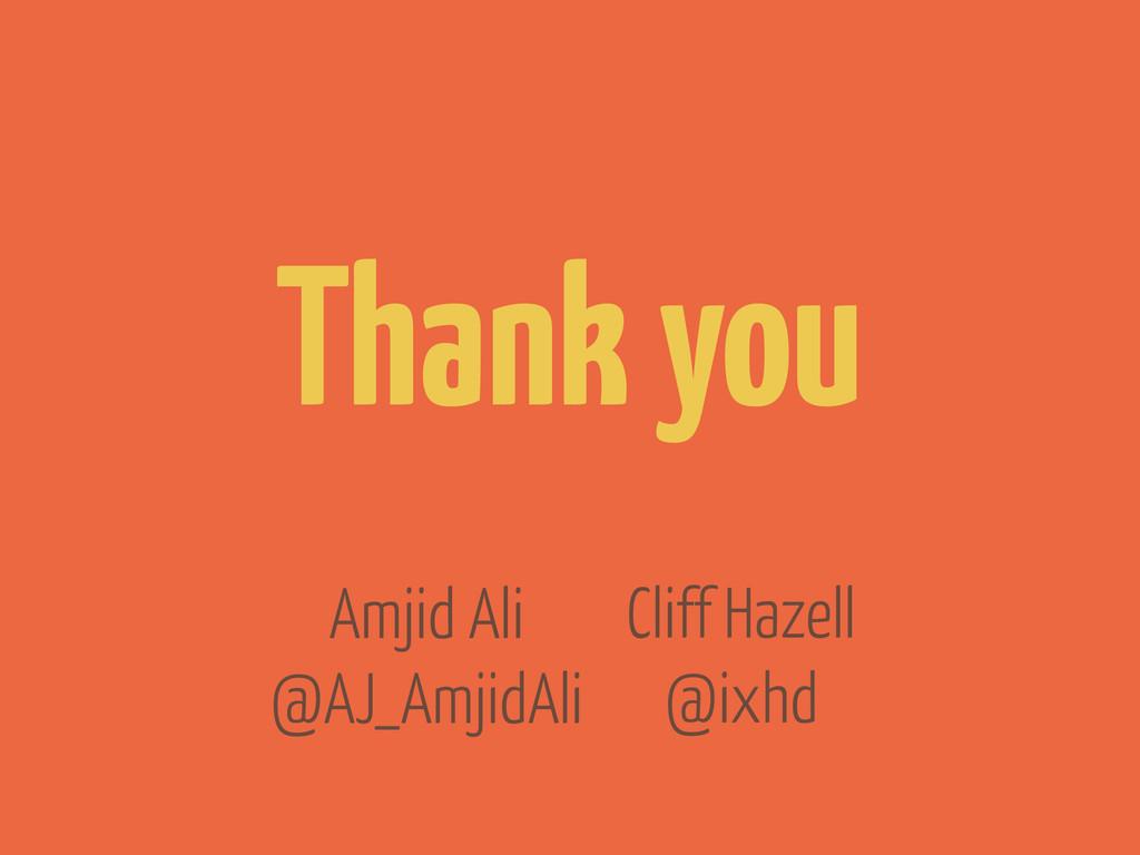 Cliff Hazell @ixhd Thank you Amjid Ali @AJ_Amji...