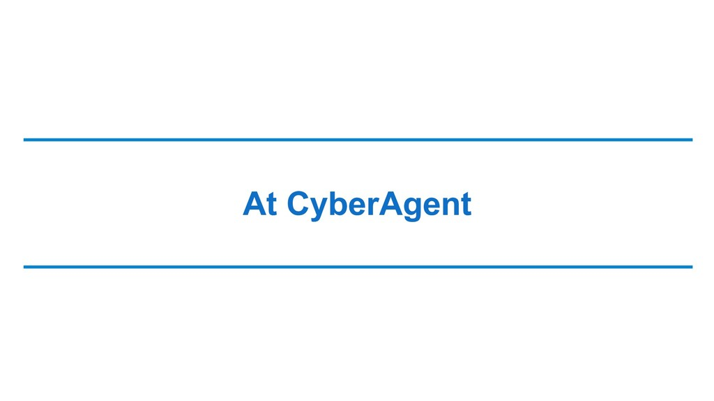 At CyberAgent