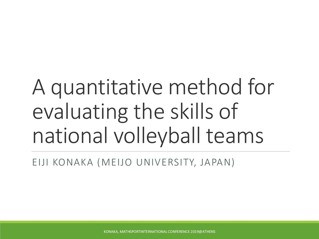 A quantitative method for evaluating the skills...