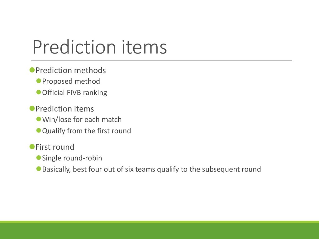 Prediction items Prediction methods Proposed ...