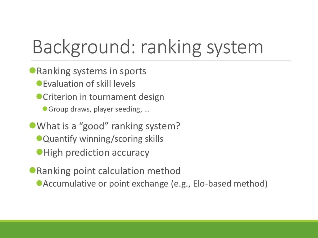 Background: ranking system Ranking systems in ...