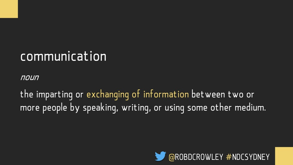 communication noun the imparting or exchanging ...