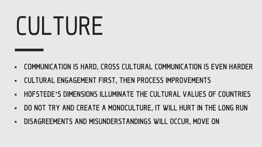 CULTURE § COMMUNICATION IS HARD, CROSS CULTURAL...
