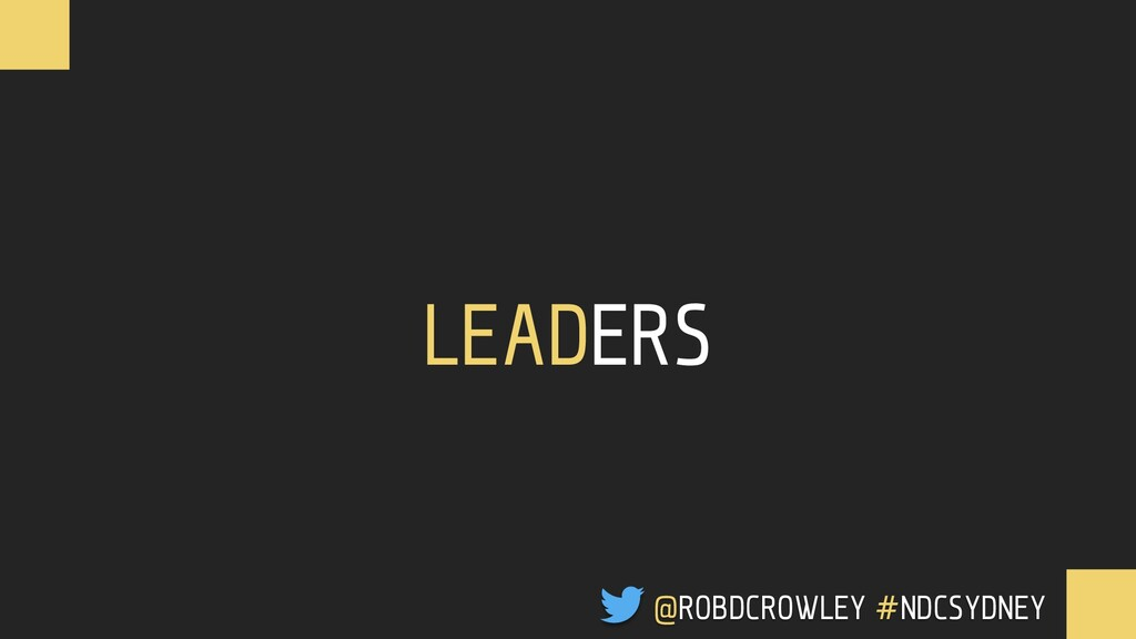 LEADERS @ROBDCROWLEY #NDCSYDNEY