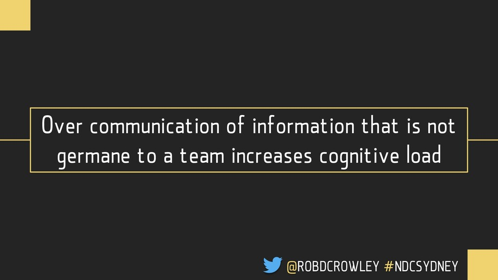 Over communication of information that is not g...