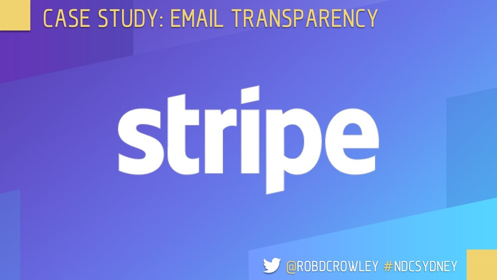 CASE STUDY: EMAIL TRANSPARENCY @ROBDCROWLEY #ND...