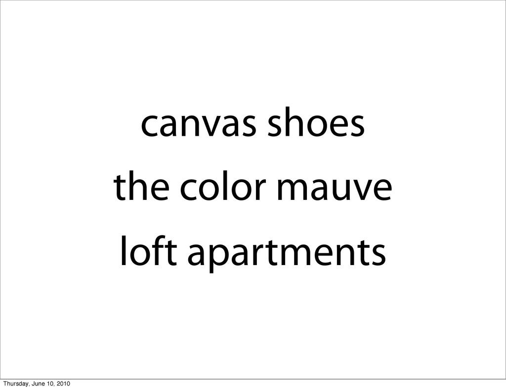 canvas shoes the color mauve loft apartments Th...