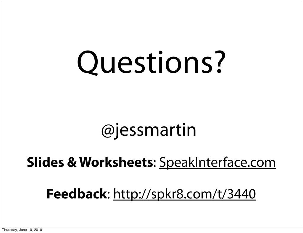 Questions? Feedback: http://spkr8.com/t/3440 Sl...