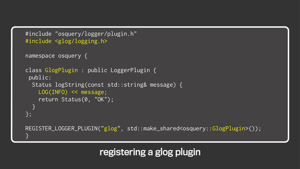 "#include ""osquery/logger/plugin.h"" #include <gl..."