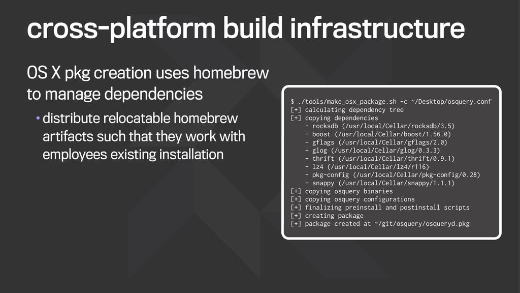 cross-platform build infrastructure OS X pkg cr...
