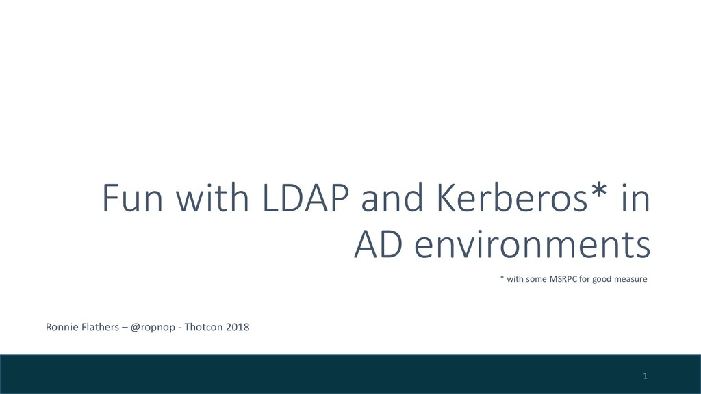 Fun with LDAP and Kerberos* in AD environments ...