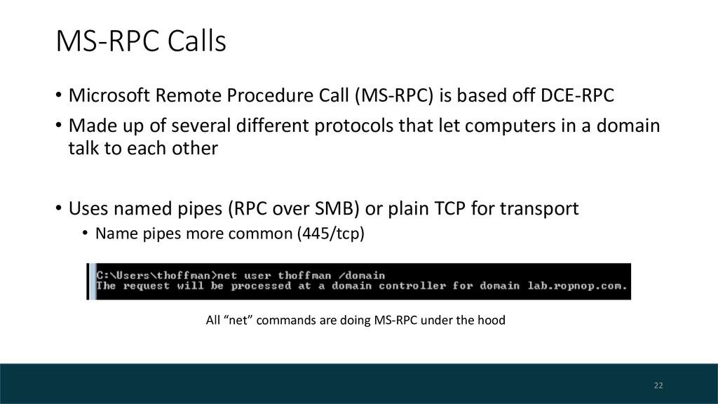 MS-RPC Calls • Microsoft Remote Procedure Call ...