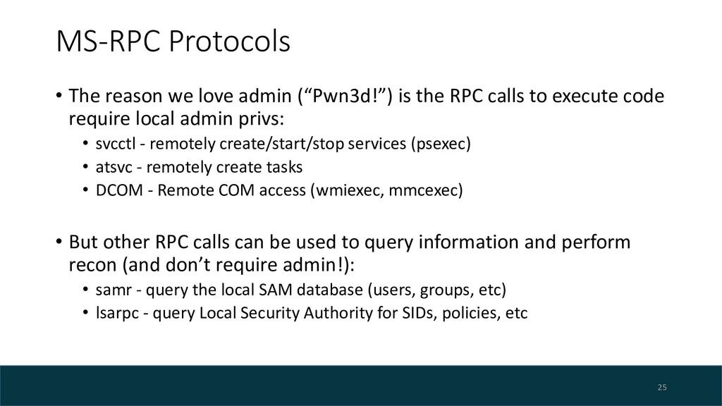 "MS-RPC Protocols • The reason we love admin (""P..."