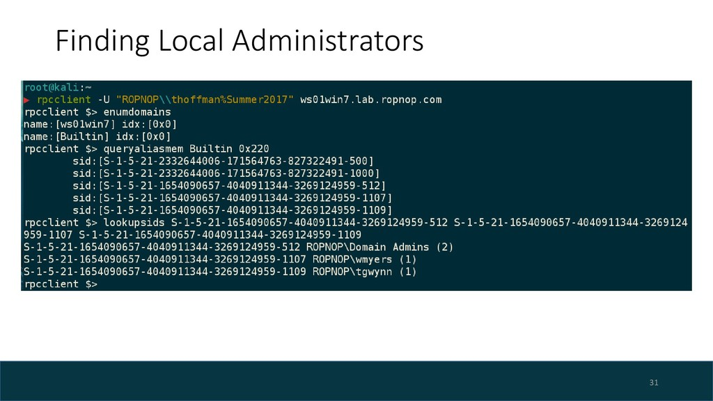 Finding Local Administrators 31
