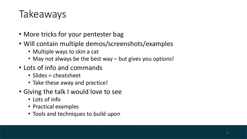 Takeaways • More tricks for your pentester bag ...