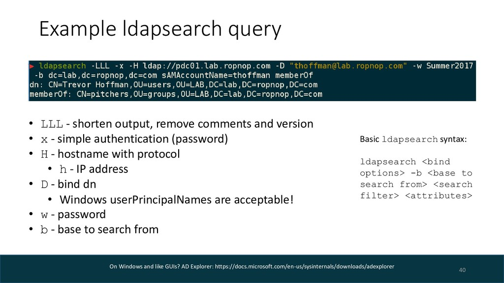 Example ldapsearch query 40 • LLL - shorten out...