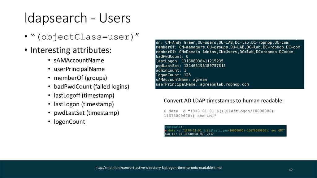 """ldapsearch - Users 42 • """"(objectClass=user)"""" • ..."""
