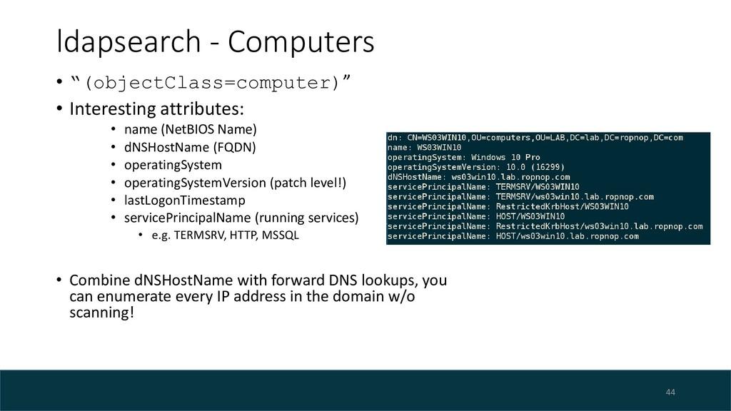 "ldapsearch - Computers 44 • ""(objectClass=compu..."
